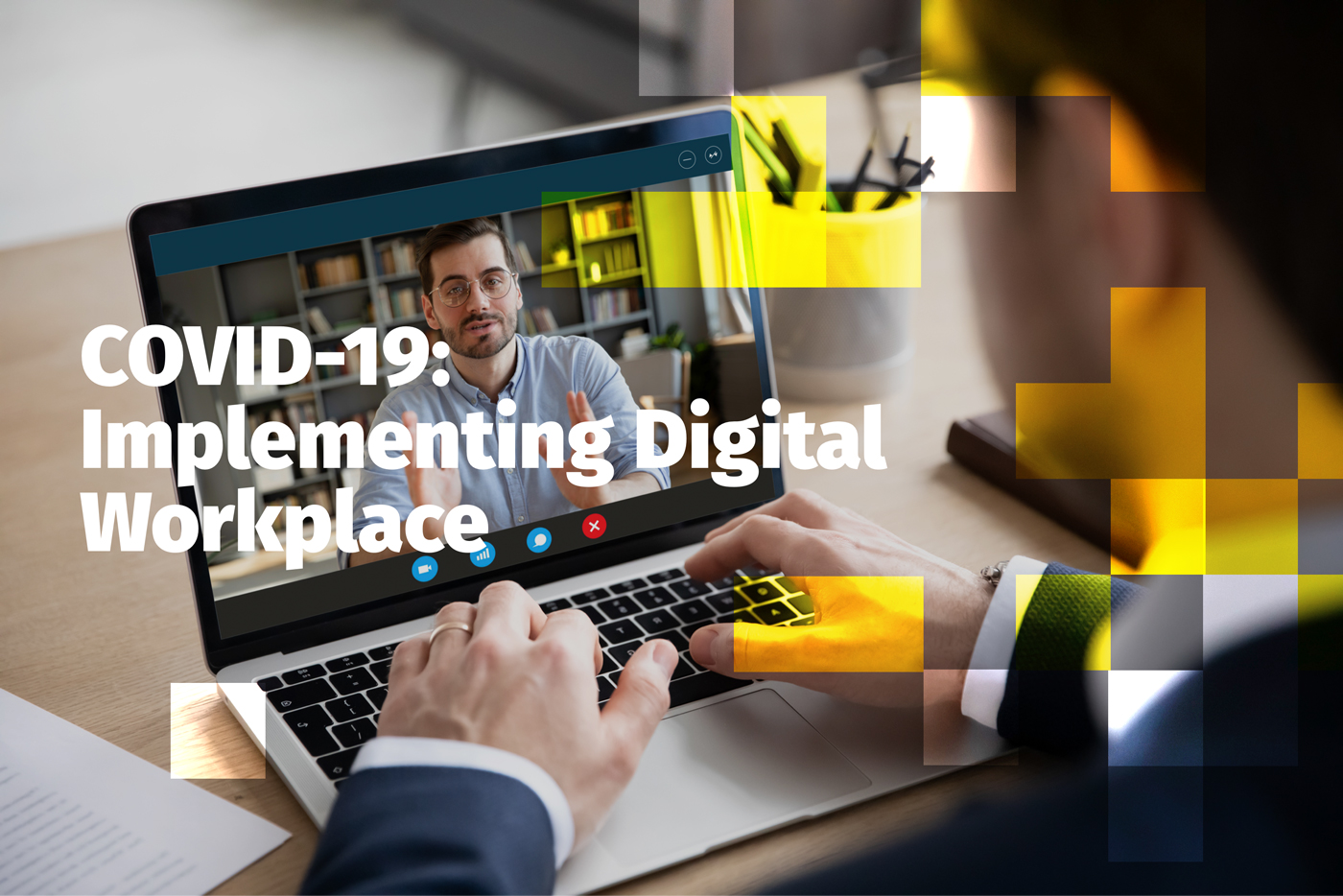 COVID-19-Implementing Digital Workplace